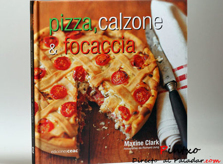 Pizza, calzone & focaccia de Maxine Clark