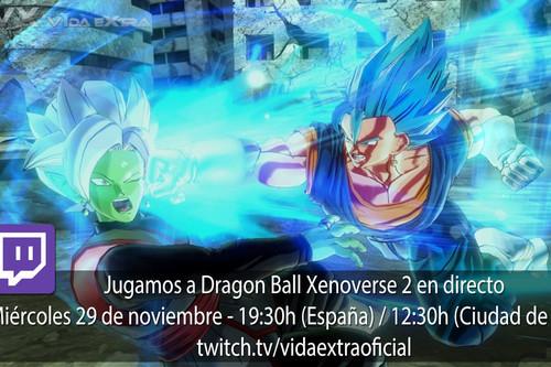 Jugamos a Dragon Ball Xenoverse 2 a las 19:30h (las 12:30h en Ciudad de México) [Finalizado]