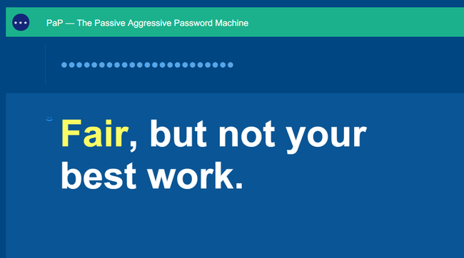 Passive Aggressive Passwords