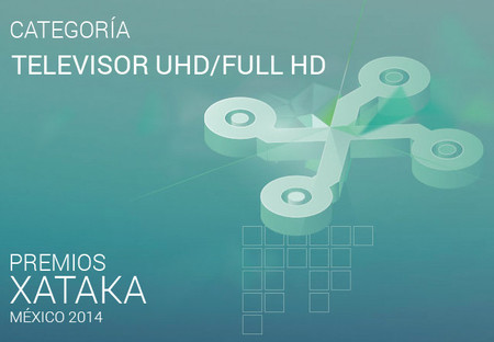 Mejor televisor UHD/Full HD de gama alta, vota por tu preferido para los Premios Xataka México 2014