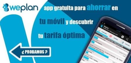 WePlan, calcula tu factura y elige la mejor tarifa con una aplicación en tu móvil Android