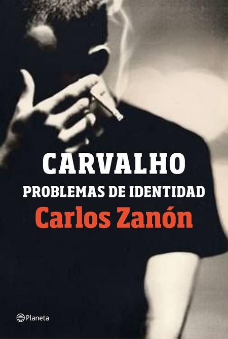 Portada Carvalho Problemas De Identidad Carlos Zanon