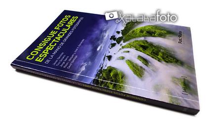 'Consigue fotos espectaculares', de la colección FotoRuta, un libro que no se anda con tonterías