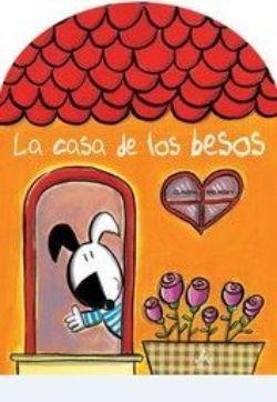 La casa de los besos: el libro preferido de mi hijo