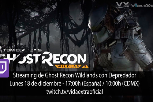 Streaming de Ghost Recon Wildlands con Depredador a las 17:00h (las 10:00h en CDMX) [finalizado]