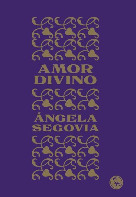 Amor divino, Ángela Segovia