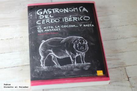 Gastronomía del cerdo ibérico. Libro de cocina