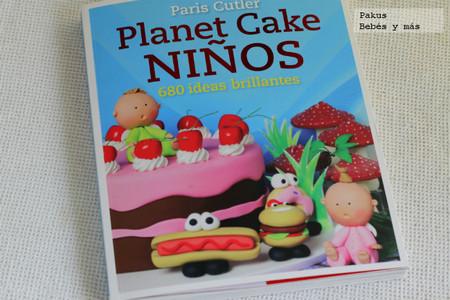 Planet Cake Niños, 680 ideas para hacer tartas para el cumple de tus hijos