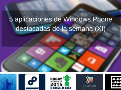5 aplicaciones de Windows Phone destacadas de la semana (XI)