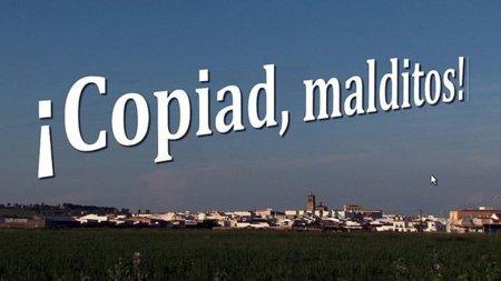 '¡Copiad, malditos!', un gran reportaje sobre Propiedad Intelectual en España