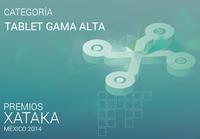 Mejor tablet gama alta, vota por tu preferido para los premios Xataka México 2014