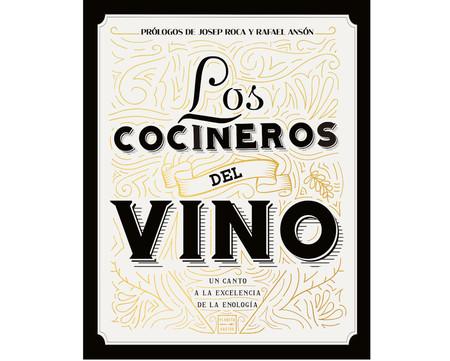 Los Cocineros Del Vino Libro