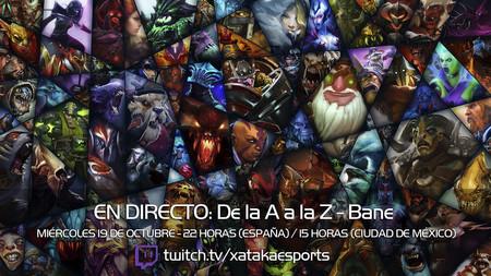 """Bane en directo con la sección """"Dota 2 de la A a la Z"""" a las 22:00 horas (las 15:00 en Ciudad de México) [Finalizado]"""
