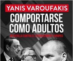 Un libro para cotillos políticos: Yanis Varoufakis cuenta los detalles más escabrosos del rescate a Grecia