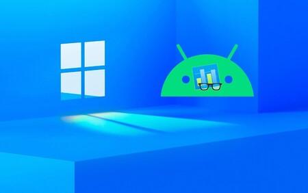 Aparecen los primeros benchmarks que miden el rendimiento de apps Android en Windows 11, y dejan pistas interesantes