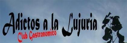 Club Gastronómico Adictos a la Lujuria