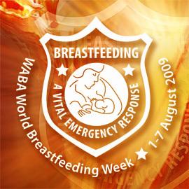 Semana Mundial de la Lactancia Materna 2009: la lactancia como escudo