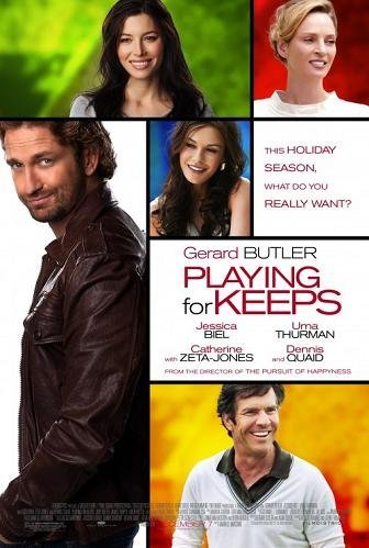 Imagen con el cartel de 'Playing for keeps'