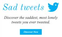 Sad Tweets, descubre que tuits te podrías haber ahorrado