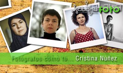Fotógrafos como tú... Cristina Núñez