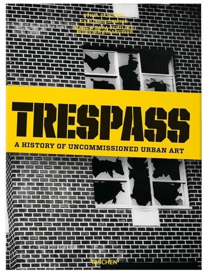 Trespass: Historia del arte urbano no oficial