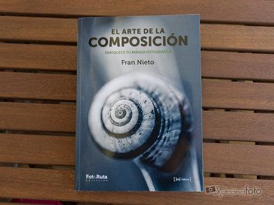 'El arte de la composición. Enriquece tu mirada fotográfica', un libro para profundizar en tus conocimientos sobre composición