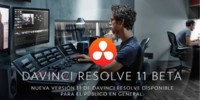 DaVinci Resolve 11 Beta ya disponible