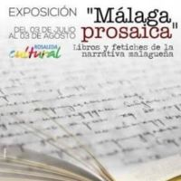 'Málaga prosaica', una exposición sobre escritores malagueños