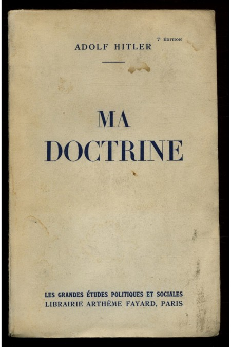 Ma Doctrine Adolf Hitler 1938 Mein Kampf En Francais Ref 13461