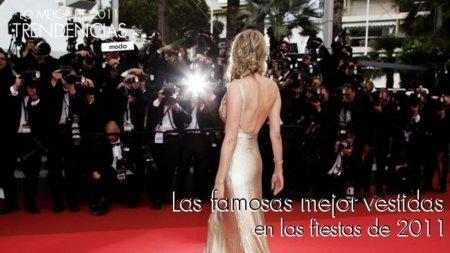 Las famosas mejor vestidas en las fiestas de 2011 (VI)