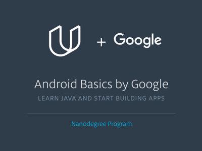 Google lanza el Nanogrado de Fundamentos de Android, un curso de programación básico