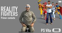 'Reality Fighters' para PS Vita. Primer contacto