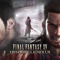 Final Fantasy XV:  Episode Gladiolus: Gladio  desata todo su potencial en el tráiler de su  DLC