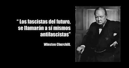 """Por enésima vez, Churchill no dijo """"los fascistas del futuro se llamarán a sí mismos antifascistas"""""""