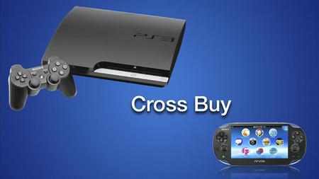 Cross-Buy para PS3 y PS Vita. Compra el juego para una plataforma y te lo regalan para la otra [Gamescom 2012]
