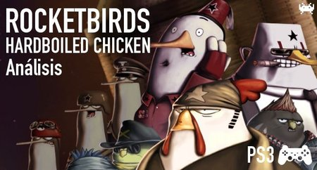 'Rocketbirds: Hardboiled Chicken' para PS3: análisis