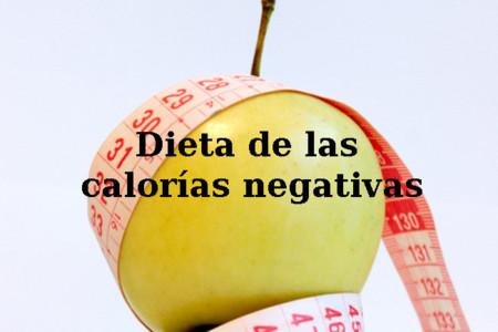 Dieta de las calorías negativas. Análisis de dietas milagro (XLII)