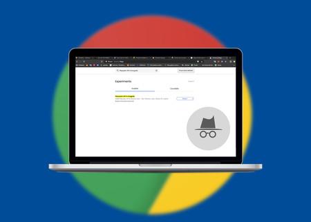 La próxima versión de Chrome ocultará a los sitios web que estamos navegando en modo incógnito: así puedes activarlo ya