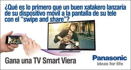 En Xataka gana una Smart Viera de Panasonic y practica el Swipe and Share ¡quedan horas!