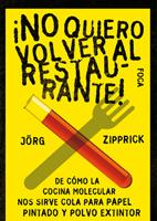 ¡No quiero volver al restaurante!, Jörg Zipprick