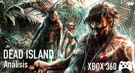'Dead Island' para Xbox 360: análisis