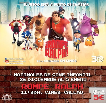En Navidad 2012 disfrutad de las matinales de cine infantil en Callao City Lights para ver ¡Rompe Ralph!