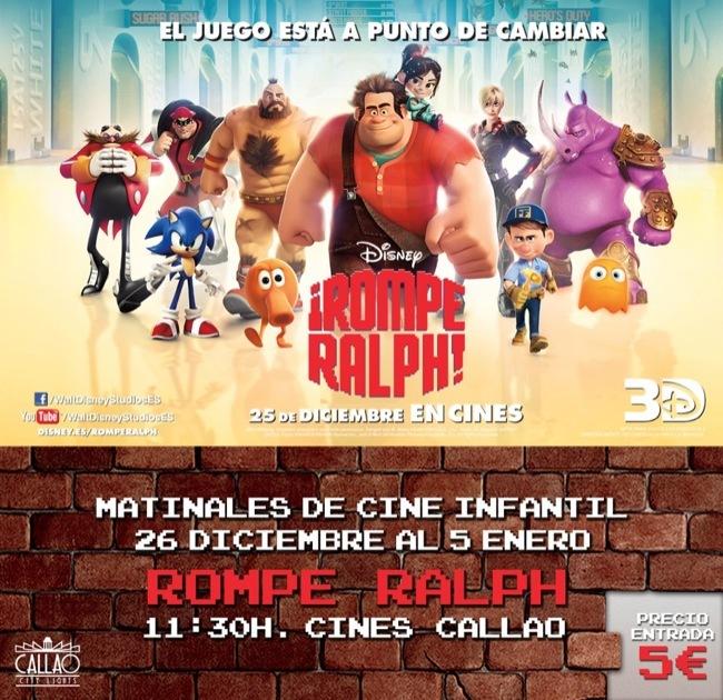 Matinales Cine Callao Rompe Ralph