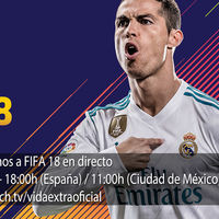 Jugamos en directo a FIFA 18 a las 18:00h (las 11:00h en Ciudad de México) [Finalizado]