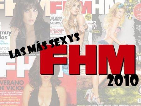 Y las más sexys de este 2010 para FHM son...