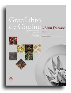 El Gran Libro de Cocina de Alain Ducasse en español