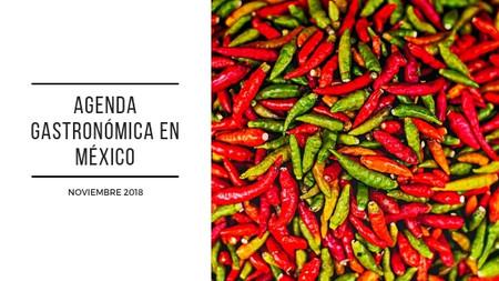 Agenda gastronómica en México, noviembre de 2018