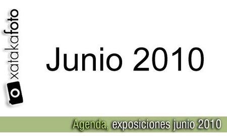 Agenda: exposiciones de fotografía, junio 2010