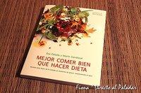 Mejor comer bien que hacer dieta, de Mario Sandoval y Eva Celada