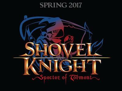 Fanáticos de Shovel Knight, Yacht Club Games acaba de revelar Shovel Knight: Specter of Torment